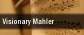 Visionary Mahler Marin Veterans Memorial Auditorium tickets