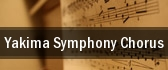 Yakima Symphony Chorus Yakima tickets