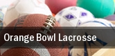 Orange Bowl Lacrosse tickets