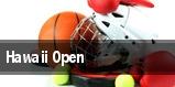 Hawaii Open tickets