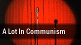 A Lot In Communism tickets