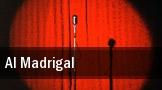 Al Madrigal Centennial Hall tickets