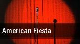 American Fiesta tickets