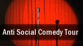Anti Social Comedy Tour Borgata Events Center tickets