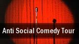 Anti Social Comedy Tour Borgata Events Center tickets