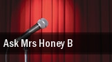 Ask Mrs. Honey B Citystage tickets