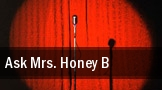Ask Mrs. Honey B Springfield tickets