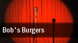 Bob's Burgers Seattle tickets