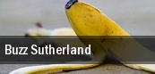 Buzz Sutherland tickets