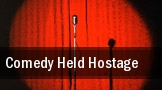 Comedy Held Hostage tickets