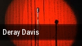 Deray Davis Dell Music Center tickets