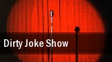 Dirty Joke Show tickets
