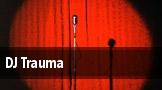 DJ Trauma Spring tickets