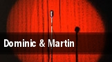 Dominic & Martin tickets