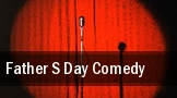 Father s Day Comedy Cramton Auditorium tickets