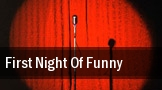 First Night Of Funny tickets