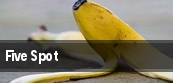 Five Spot tickets