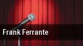 Frank Ferrante Kent tickets