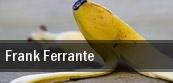Frank Ferrante Kent State Auditorium tickets