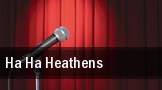 HA HA Heathens San Francisco tickets