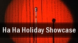 Ha Ha Holiday Showcase tickets