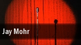 Jay Mohr Universal City tickets
