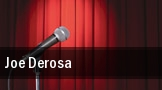 Joe Derosa Sacramento tickets