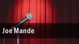 Joe Mande tickets