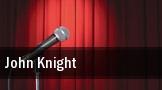 John Knight tickets
