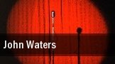 John Waters Wilshire Ebell Theatre tickets