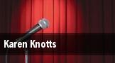 Karen Knotts tickets