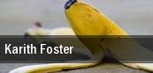Karith Foster Reno tickets