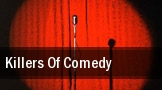 Killers Of Comedy The Fillmore tickets