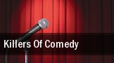 Killers Of Comedy The Grove of Anaheim tickets