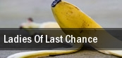 Ladies of Last Chance Cleveland tickets