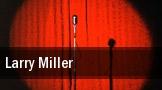 Larry Miller Austin tickets