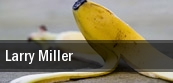 Larry Miller Springfield tickets
