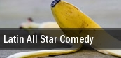 Latin All Star Comedy tickets