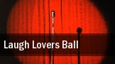 Laugh Lovers Ball Moore Theatre tickets