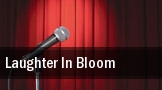 Laughter In Bloom tickets