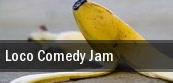 Loco Comedy Jam tickets