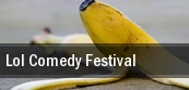 Lol Comedy Festival tickets