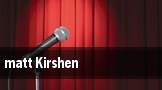 matt Kirshen tickets