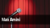 Max Amini tickets
