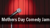 Mothers Day Comedy Jam tickets