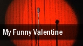 My Funny Valentine tickets