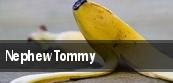 Nephew Tommy Macon tickets