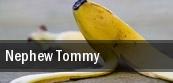 Nephew Tommy tickets