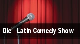 Ole - Latin Comedy Show tickets