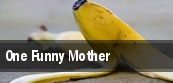 One Funny Mother tickets